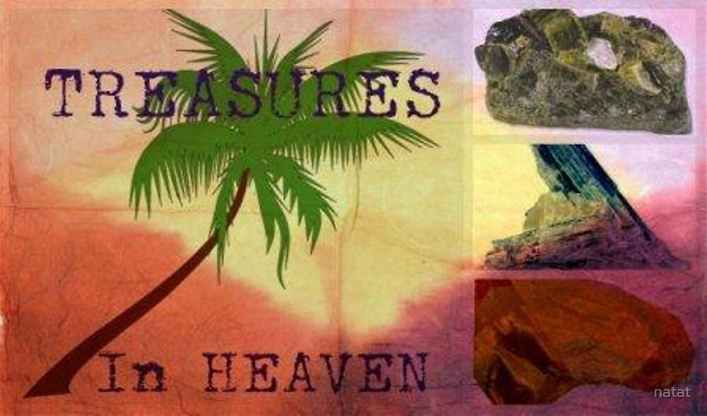 Treasures in Heaven by natat