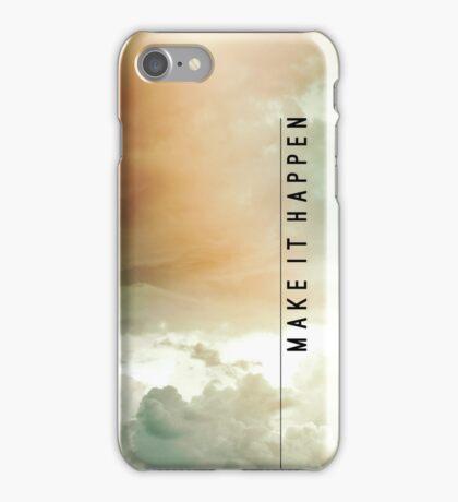 Make It Happen iPhone Case/Skin