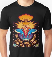 Thanks far all fish Unisex T-Shirt