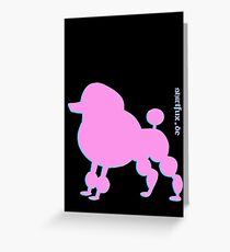 Poodle - Pudel - ... in pink Greeting Card