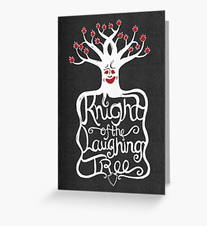 Knight of the Laughing Tree Greeting Card