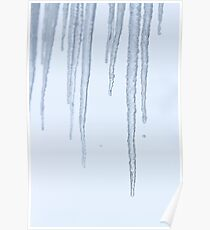 Melting Ice Icicles Poster