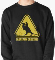 Beware! Tauntaun Crossing! Pullover