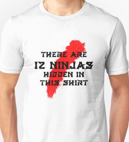 12 Hidden Ninjas in this Shirt T-Shirt