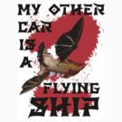 My Other Car is a Flying Ship by cadellin