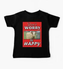 DON'T WORRY BE HAPPY Baby Tee