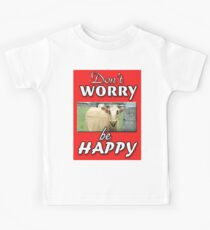DON'T WORRY BE HAPPY Kids Tee