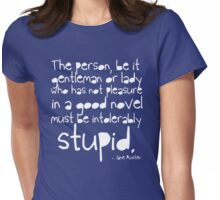 '...must be intolerably stupid.' Womens Fitted T-Shirt