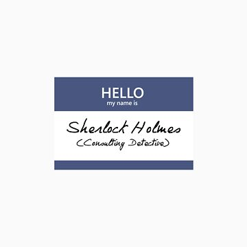 Sherlock Holmes Name Tag by blackoutart