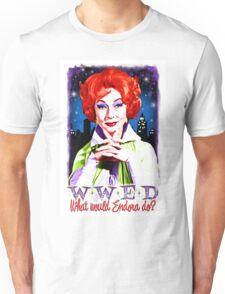 What would Endora? Bewitched. Agnes Moorehead. Samantha mother Unisex T-Shirt