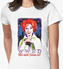 What would Endora? Bewitched. Agnes Moorehead. Samantha mother Womens Fitted T-Shirt