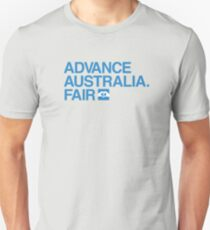 Advance Australia. Fair. Unisex T-Shirt