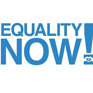 Equality Now! by jayame