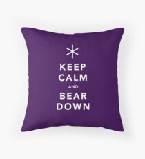 Keep Calm and Bear Down Throw Pillow