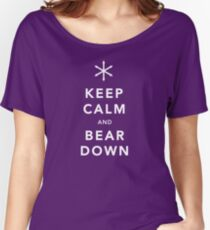 Keep Calm and Bear Down Women's Relaxed Fit T-Shirt