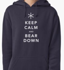 Keep Calm and Bear Down Pullover Hoodie