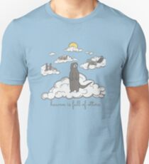 heaven is full of otters! Unisex T-Shirt