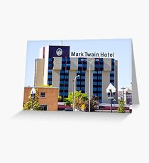 Mark Twain Hotel - Peoria Illinois Greeting Card