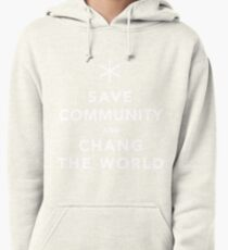 Save Community & Chang the World Pullover Hoodie