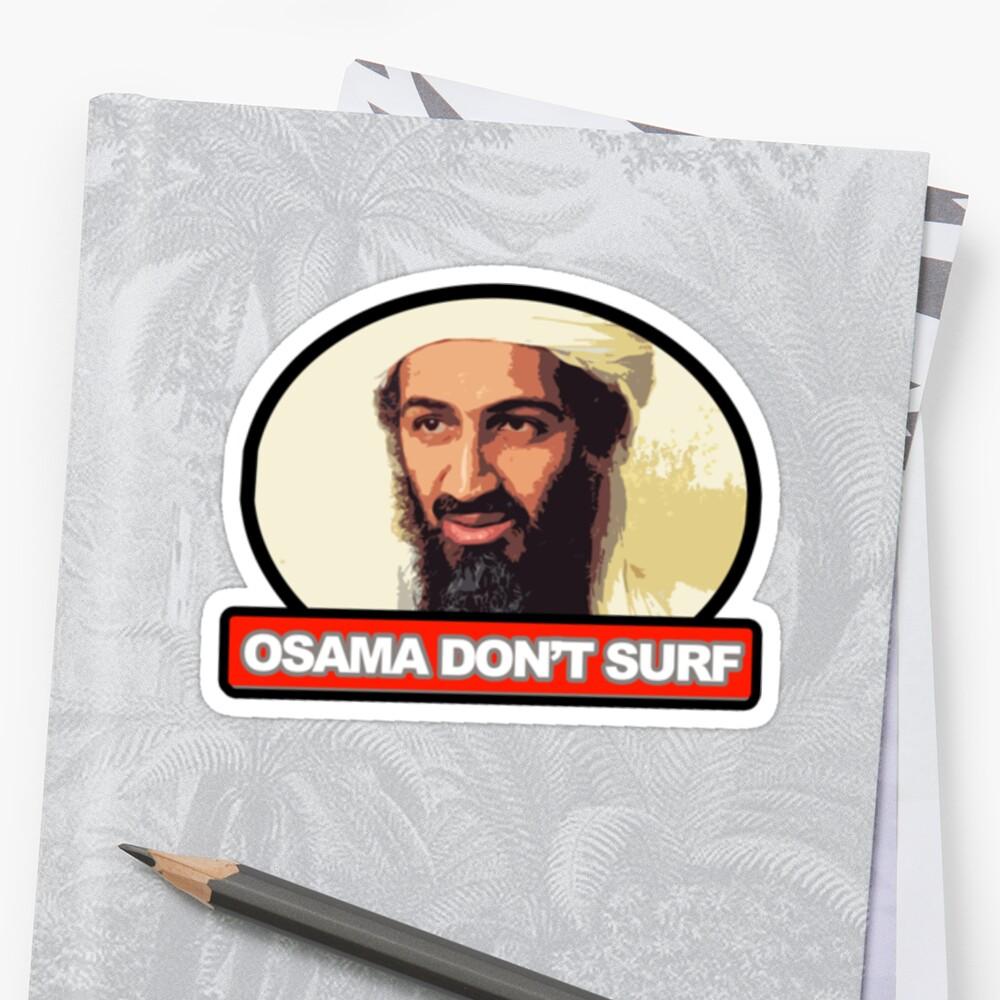 Osama Don't Surf by theninja