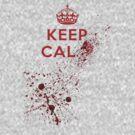 Keep calm... by gregtoth85