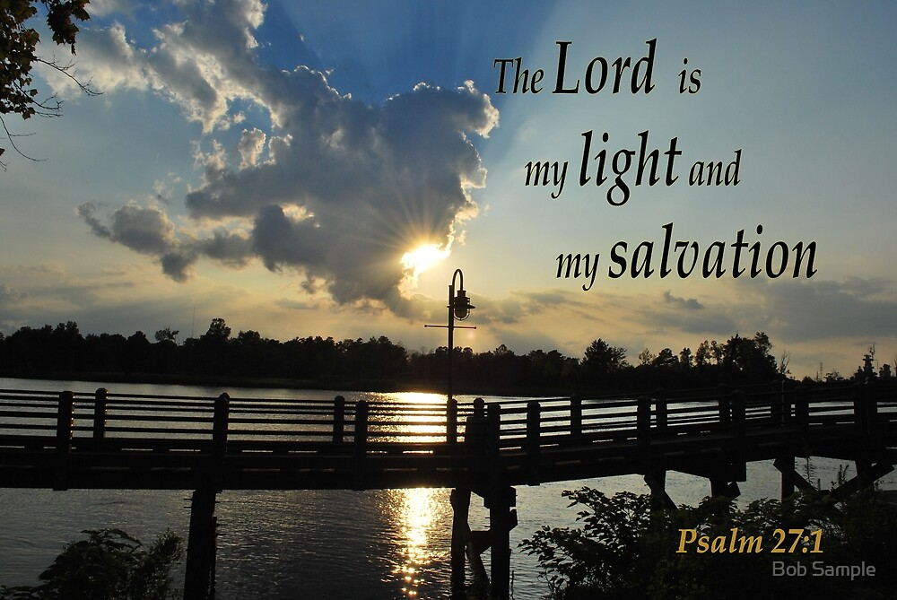 The Lord Is My Light by Bob Sample