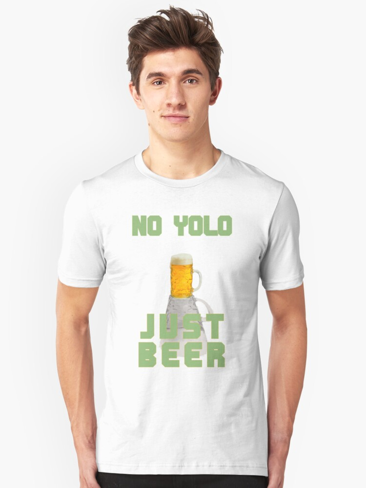 No YOLO, Just BEER by MrWestik