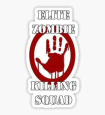 Elite Zombie Killing Squad Sticker