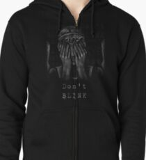 Don't Blink Zipped Hoodie