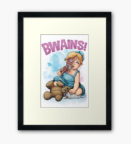 Bwains! Framed Print