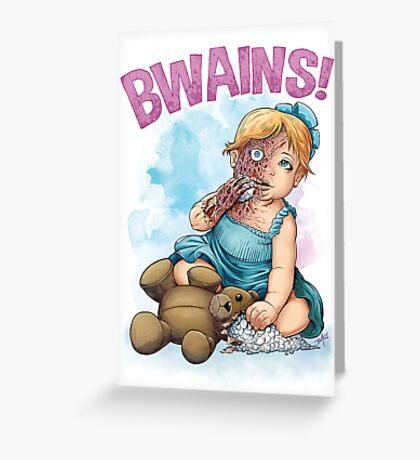 Bwains! Greeting Card
