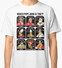The Pope Johns Classic T-Shirt