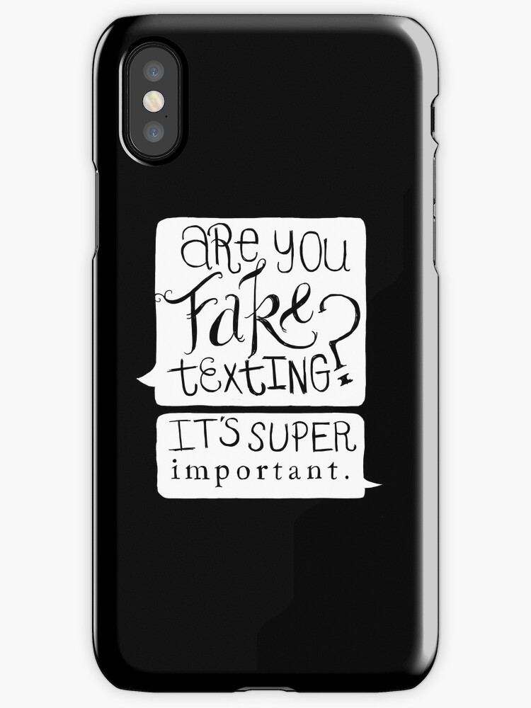 Are You Fake Texting? by six-fiftyeight