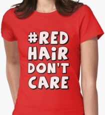 Red Hair Don't Care Women's Fitted T-Shirt