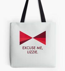 Excuse Me, Lizzie Tote Bag
