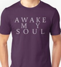 Awake My Soul - Mumford & Sons Lyric Design Unisex T-Shirt
