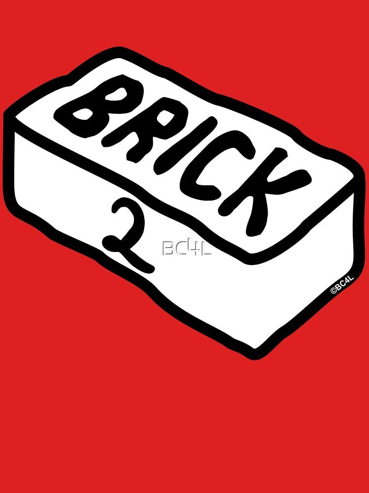 'Brick 2' by BC4L