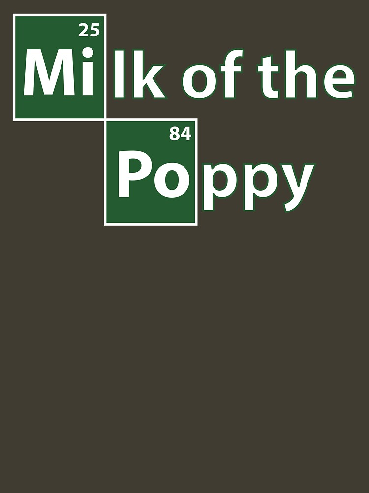 Game of Thrones Breaking Bad Milk of the Poppy by Tardis53