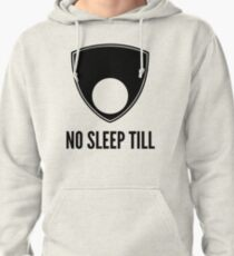 No Sleep Till (Alternate Version) Pullover Hoodie
