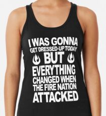 I blame the Fire Nation for my laziness Women's Tank Top