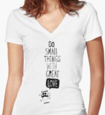 Do small things with great love Women's Fitted V-Neck T-Shirt