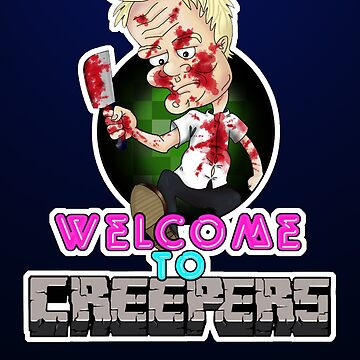 Welcome to Creepers by DeadBird