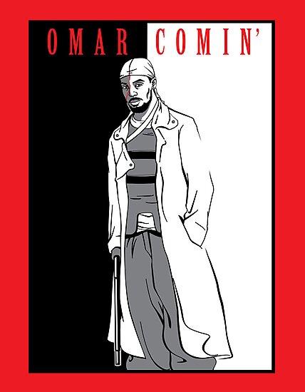 Omar Comin' by huckblade