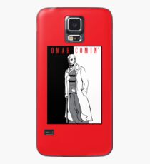 Omar Comin' Case/Skin for Samsung Galaxy