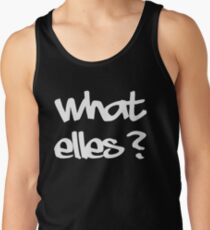 what else? Tank Top