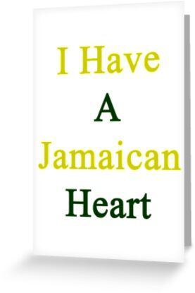 I Have A Jamaican Heart by supernova23