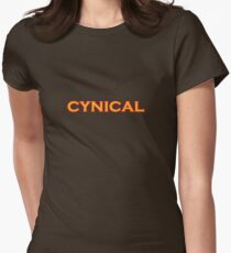 cynical Womens Fitted T-Shirt