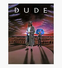 DUDE/DUNE Photographic Print