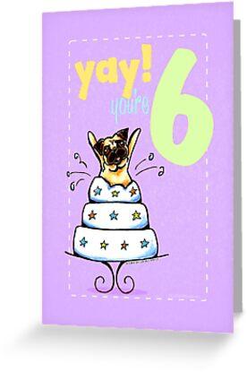 Kids Birthday Age 6 Pug Card by offleashart