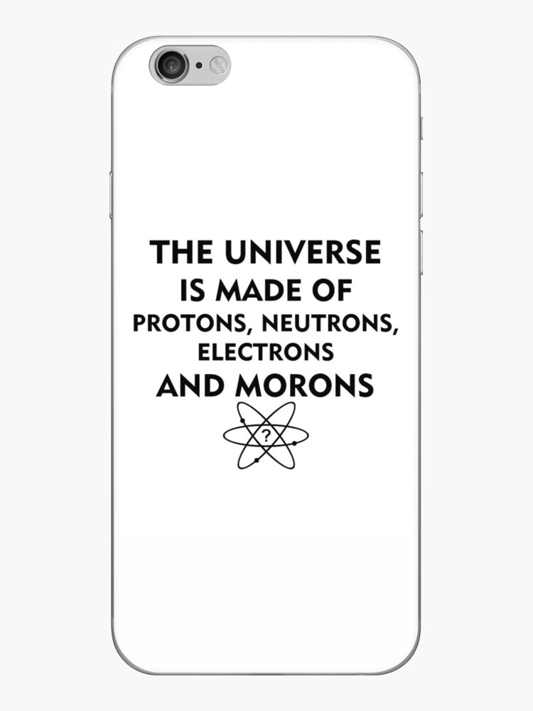 The universe is made of protons, neutrons, electrons and morons (black) by Kokosnik
